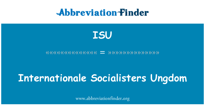 ISU: Internationale Socialisters Ungdom