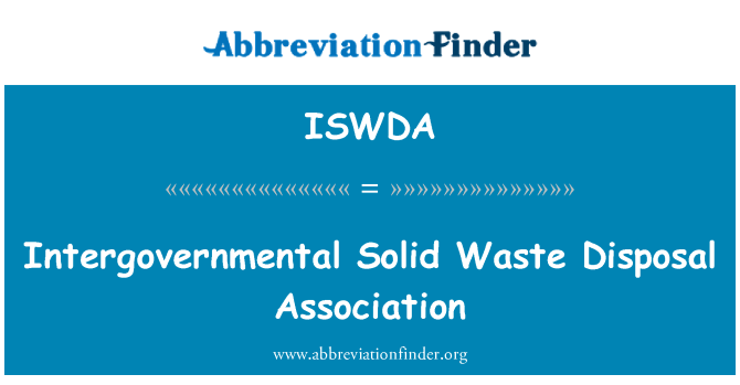 ISWDA: Intergovernmental Solid Waste Disposal Association
