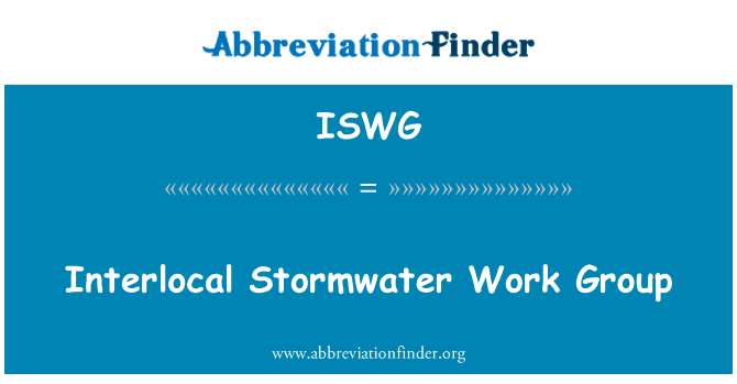 ISWG: Interlocal Stormwater Work Group