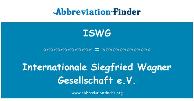 ISWG: Internationale Siegfried Wagner Gesellschaft e.V.