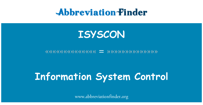 ISYSCON: Information System Control