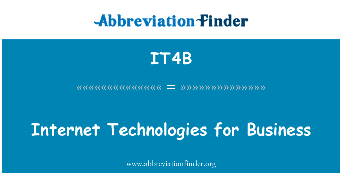 IT4B: Internet Technologies for Business
