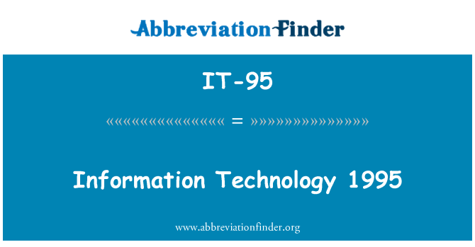 IT-95: Bilgi teknolojisi 1995