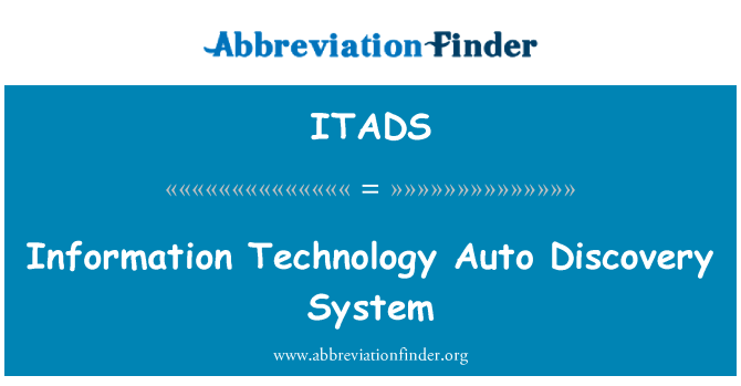 ITADS: Information Technology Auto Discovery System