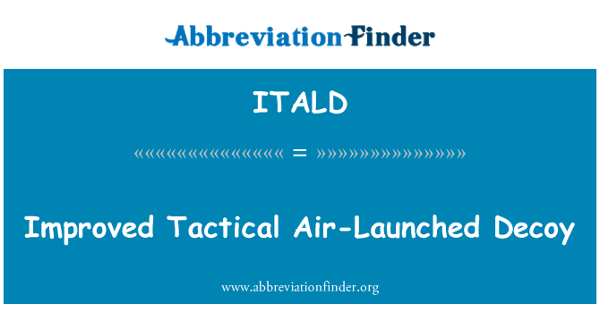 ITALD: Improved Tactical Air-Launched Decoy