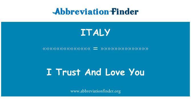 ITALY: Usalda ja armastan sind