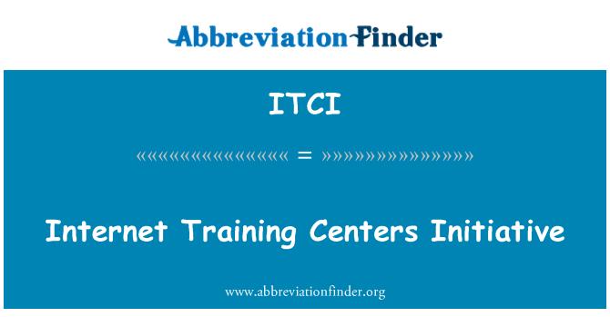 ITCI: Internet Training Centers Initiative