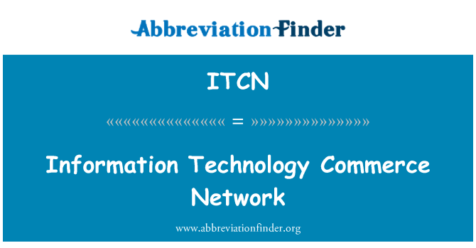 ITCN: Information Technology Commerce Network