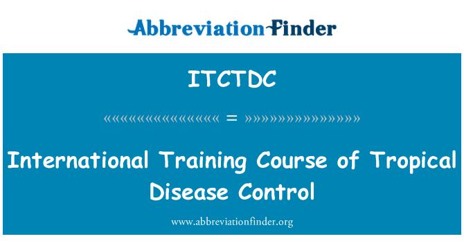 ITCTDC: Curso Internacional de Control de enfermedades tropicales