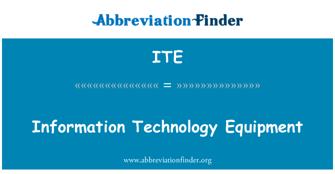 ITE: Information Technology Equipment