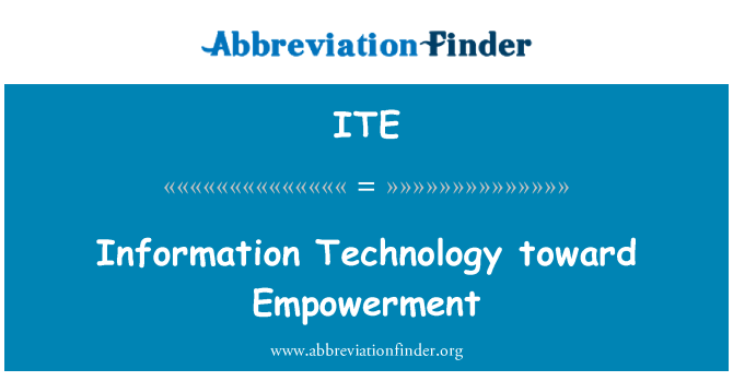 ITE: Information Technology toward Empowerment