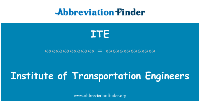 ITE: Institute of Transportation Engineers