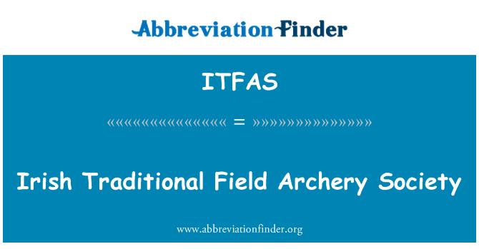 ITFAS: Irish Traditional Field Archery Society