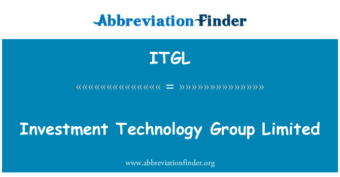 ITGL: Investment Technology Group Limited
