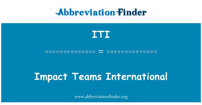 ITI: Impact Teams International