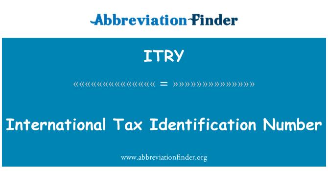 ITRY: 国际税务识别号码