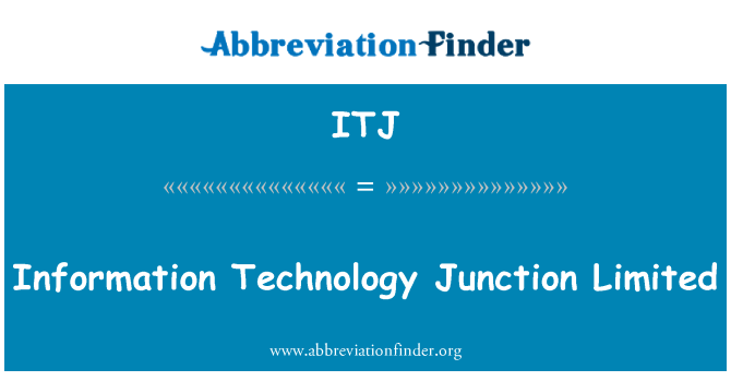 ITJ: Information Technology Junction Limited