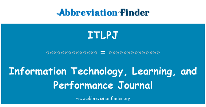 ITLPJ: Information Technology, Learning, and Performance Journal