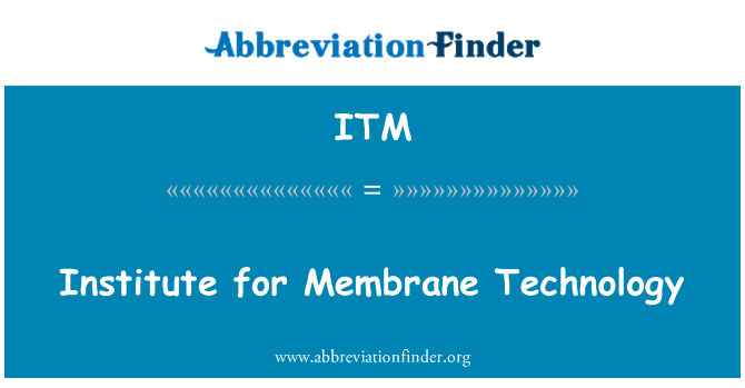 ITM: Institute for Membrane Technology