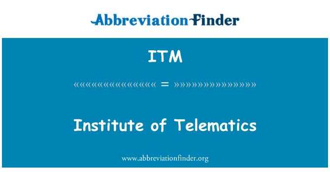 ITM: Institute of Telematics