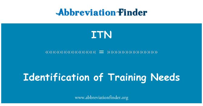 ITN: Identification of Training Needs