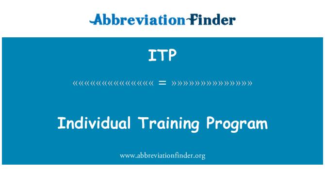 ITP: Individual Training Program