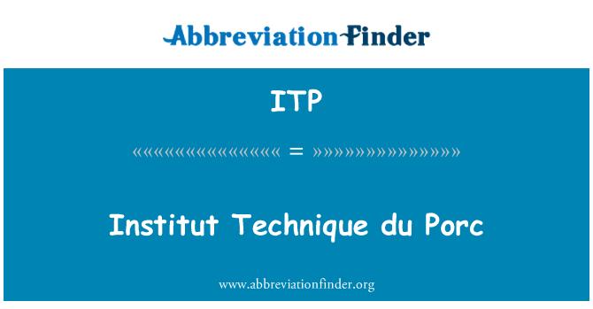 ITP: Institut Technique du Porc