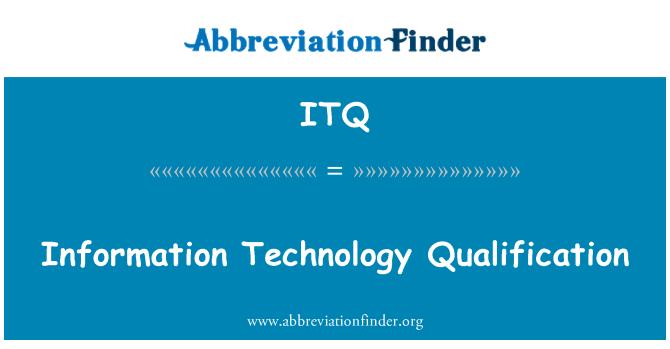 ITQ: Information Technology Qualification