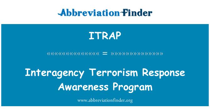 ITRAP: Interagency Terrorism Response Awareness Program