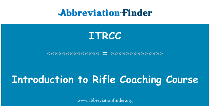 ITRCC: Introduction to Rifle Coaching Course