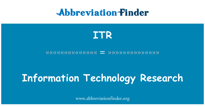 ITR: Information Technology Research