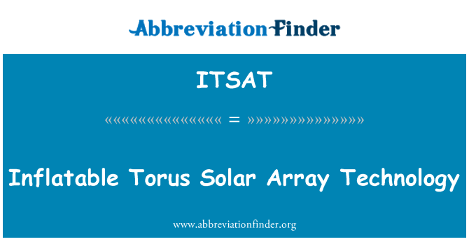 ITSAT: Inflatable Torus Solar Array Technology