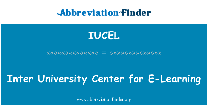 IUCEL: Inter University Center for E-Learning