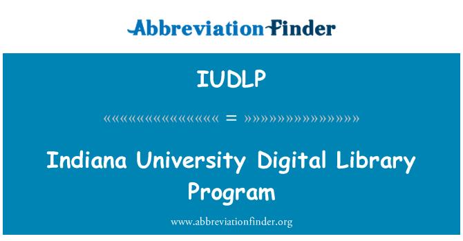 IUDLP: 印第安纳大学数字化图书馆项目