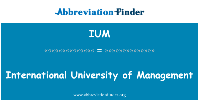 IUM: International University of Management