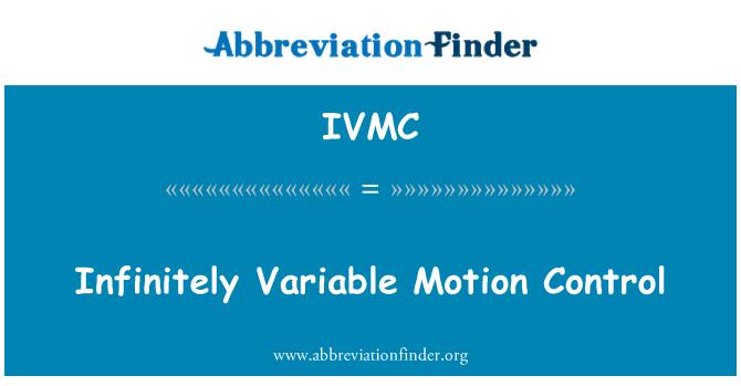 IVMC: Control de movimiento infinitamente Variable