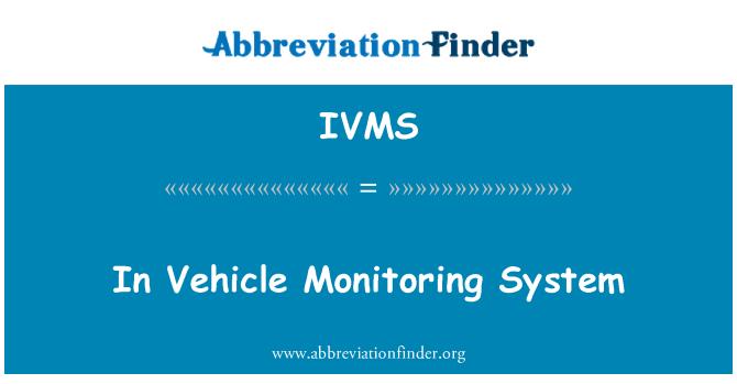 IVMS: En el sistema de seguimiento de vehículos
