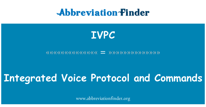 IVPC: Integrated Voice Protocol and Commands