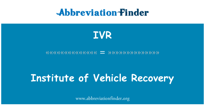 IVR: Institute of Vehicle Recovery