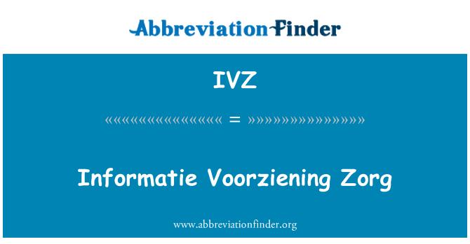 IVZ: Informatie Voorziening Zorg