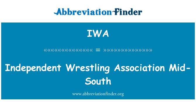 IWA: Independent Wrestling Association Mid-South