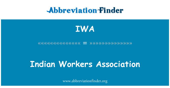 IWA: Indian Workers Association