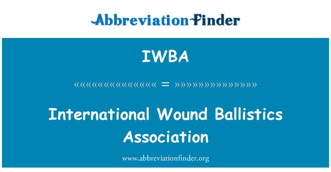 IWBA: Asociación Internacional herida balística