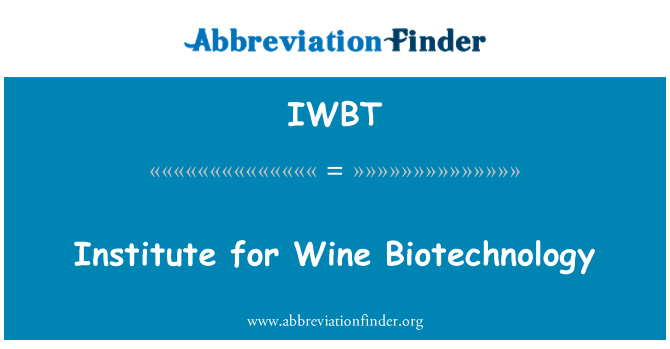 IWBT: Институт за виното биотехнологии