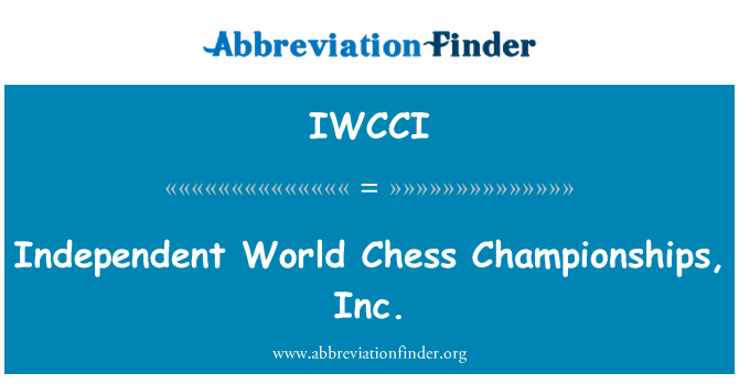 IWCCI: Independent World Chess Championships, Inc.