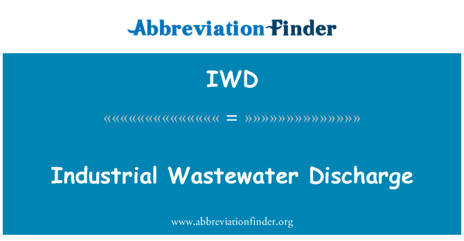 IWD: Industrial Wastewater Discharge