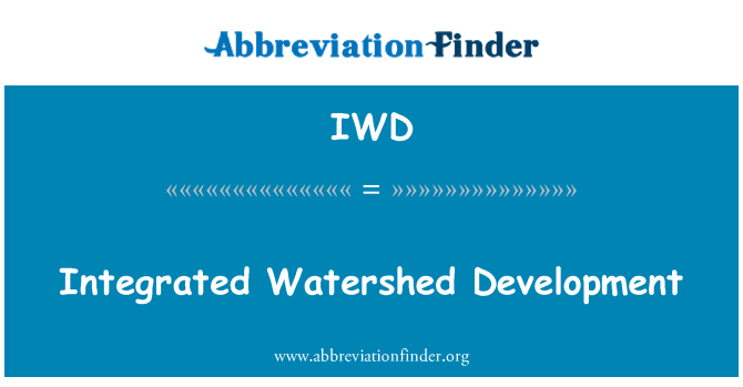 IWD: Integrated Watershed Development
