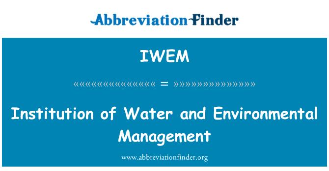IWEM: Institución de agua y gestión ambiental