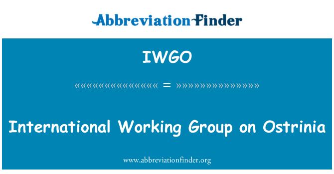 IWGO: International Working Group on Ostrinia