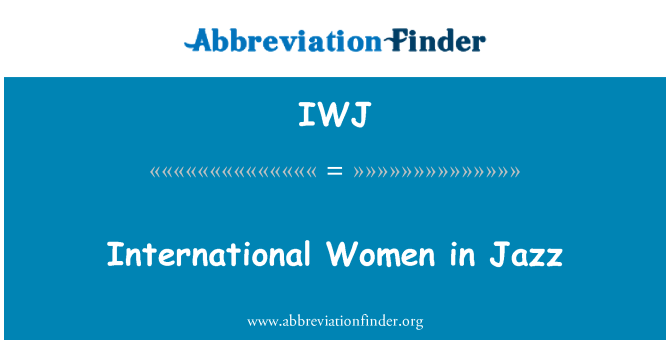 IWJ: International Women in Jazz